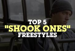"Top 5 ""Shook Ones"" Freestyles"