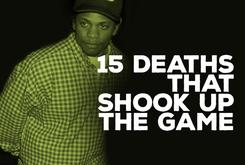 15 Deaths That Shook Up The Rap Game