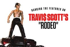 "Ranking The Features On Travi$ Scott's ""Rodeo"""