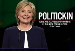 Politickin: Who Are Rappers Supporting In The 2016 Presidential Election?