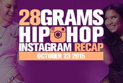 28 Grams: Hip Hop Instagram Recap (Oct 17-23)