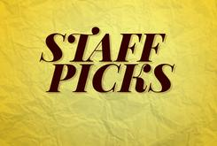 Staff Picks Playlist (November 6)