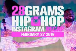 28 Grams: Hip-Hop Instagram Recap (February 27)