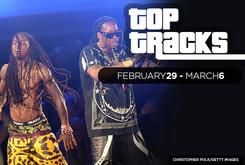 Top Tracks: February 29 - March 6