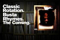 "Classic Rotation: Busta Rhymes' ""The Coming"""