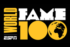 "ESPN Unveils New ""World Fame 100"" List"