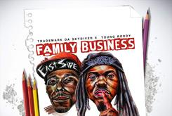 "Stream Trademark Da Skydiver & Young Roddy's New Album ""Family Business"""