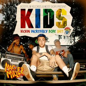 Mac Miller - K.I.D.S | Download & Listen [New Mixtape]