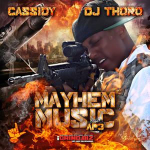 Mayhem Music AP 3 (Hosted by DJ Thoro)