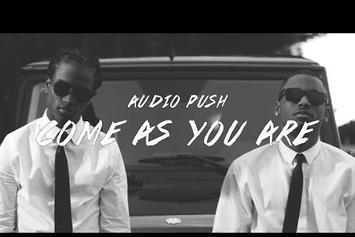 "Audio Push ""Come As You Are"" Video"