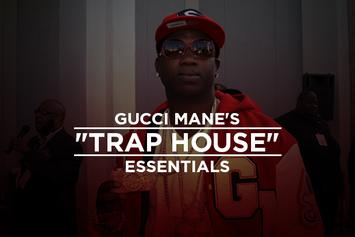 "Gucci Mane's ""Trap House"" Essentials"