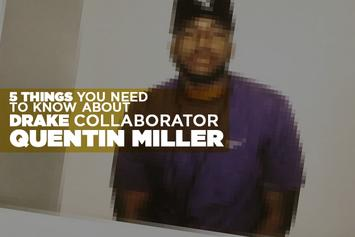5 Things You Need To Know About Drake Collaborator Quentin Miller