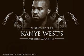 Who Would Be In Kanye West's Presidential Cabinet?