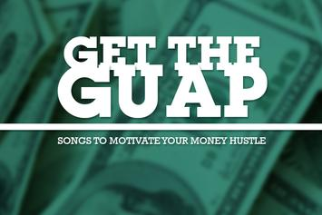 Get The Guap: Songs To Motivate Your Money Hustle