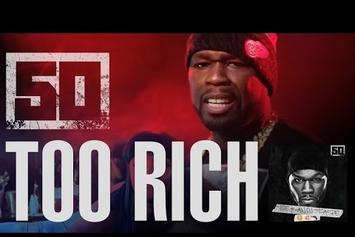 "50 Cent ""Too Rich"" Video (Prod. London On Da Track)"