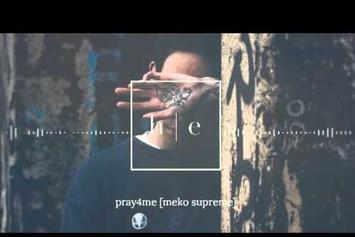"Meko Supreme ""Pray4Me"" Video"
