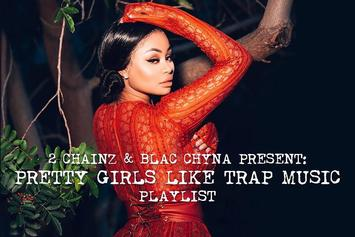 "Blac Chyna Hosts 2 Chainz' Latest ""Pretty Girls Like Trap Music"" Playlist"