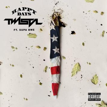 Twista Happy Days Ft Supa Bwe Mp3 Download
