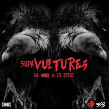 Lil Durk And Lil Reese Supa Vultures Cover