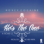 Honey Cocaine - He's The One  Feat. Roxie LS (Prod. By Midi Mafia)